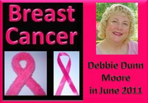 Debbie Dunn Moore in June of 2011 - Breast Cancer Survivor. Moore is my married name.