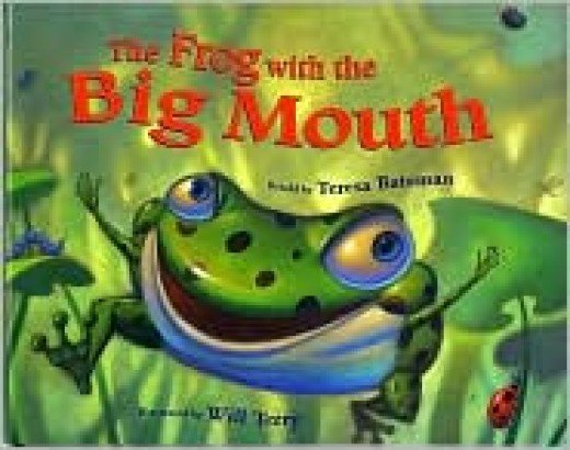 The Frog With the Big Mouth by Teresa Bateman
