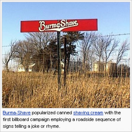 "They always ended with this sign.. ""Burma Shave"""