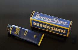 "The product that all of these ""Burma Shave"" signs was selling."