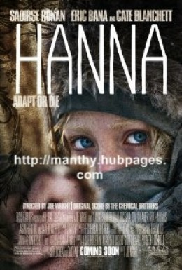 Hanna is a must see film, it may be the best movie I have seen this year.