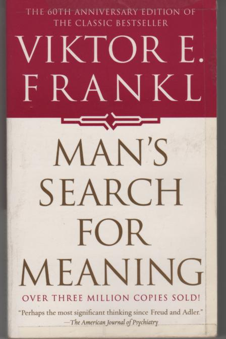 """Man's Search For Meaning: Experiences in a Concentration Camp"" takes readers, if only to catch a glimpse, of a man's horrible memories of World War II and his fight to survive."