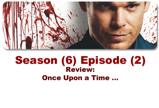 Season (6) Episode (2) Review by Time Spiral: Once upon a time ...