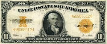 This is the 1922 $10 Gold Certificate.