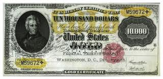 This is the 1928 $10,000 Gold Certificate.