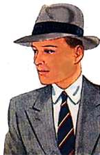 A MAN OF THE 50'S, FAMOUS OR NOT, WAS NOT DRESSED UNTIL HE WAS DRESSED IN A SUIT, HAT AND TIE.