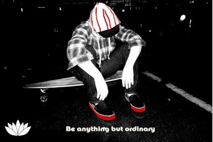 Be Anything But Ordinary