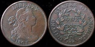 This is the 1805 large cent. The design is the Draped Bust.