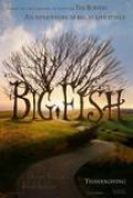 Big Fish - a feel good movie with a surreal twist