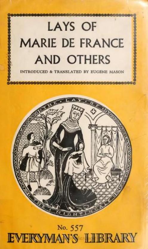 Lays of Marie de France, 12th century; translation 1911, Source:  translator Eugene Mason, Public Domain via Wikimedia Commons