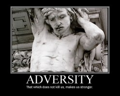 WHAT ADVERSITY TEACHES US