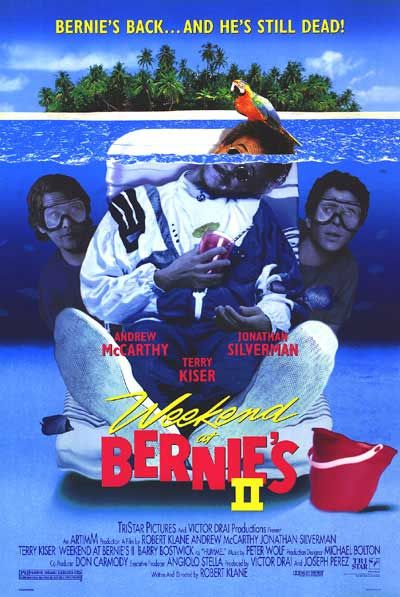 Weekend at Bernie's II Movie Poster