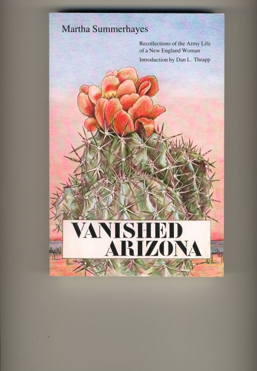 Vanished Arizona by Martha Summerhayes, Recollections of the Army Life of a New England Woman