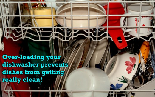Never over-load your dishwasher!