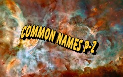What is a Nebula? Common Names for Nebulae P-Z and Their Information