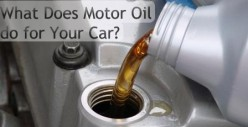 What Does Motor Oil do for Your Car?