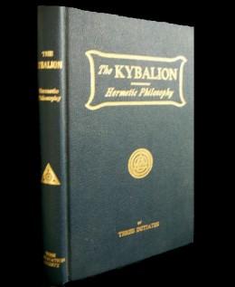Kybalion - Hermetic Philosophy, rewritten in 1910
