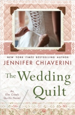 The Wedding Quilt is the latest book in the Elm Creek Quilts series by Jennifer Chiaverini