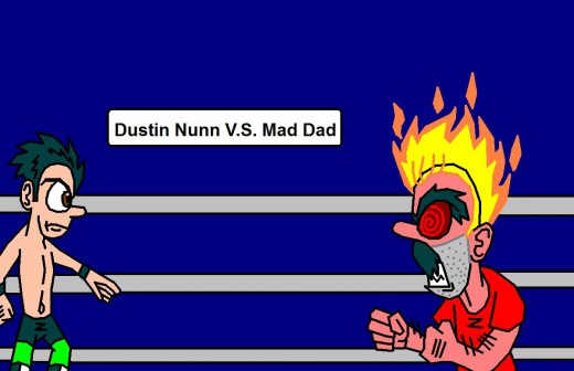 Dustin and Mad Dad battle in the ring
