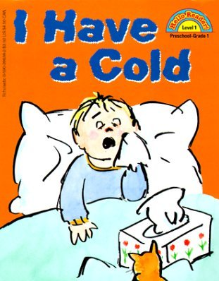 I have a cold