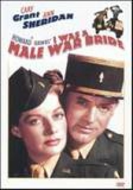 Howard Hawk's  I Was A Male War Bride