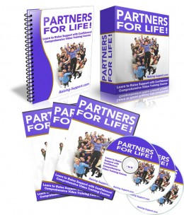 Partners for LIFE Support raising training program is available at http://Raising-Support.com