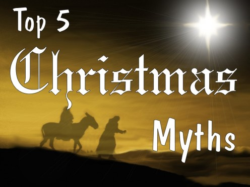 Top 5 Christmas Myths
