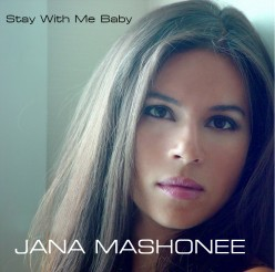 """Stay With Me Baby"" Jana Mashonee, A Review"