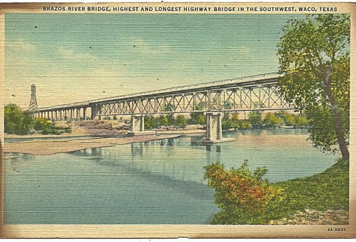 BRAZOS RIVER BRIDGE, HIGHIST AND LONGEST BRIDGE IN THE SOUTHWEST, WACO TX