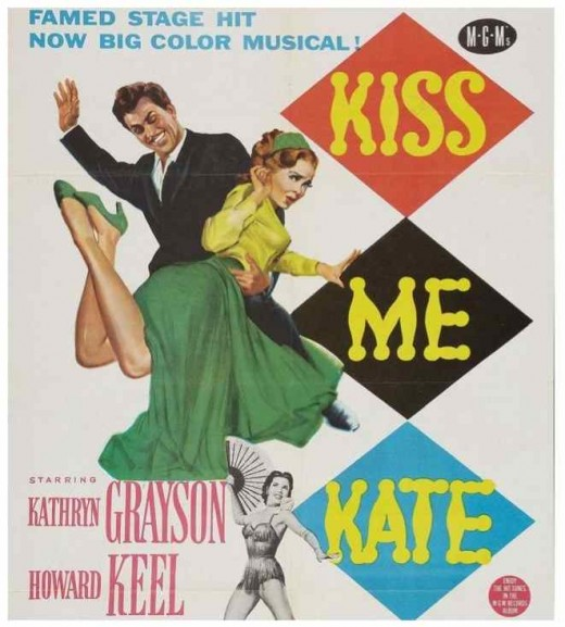 Kiss Me Kate: another adaptation of Shakespeare's Taming of the Shrew.