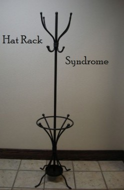 Hat Rack Syndrome