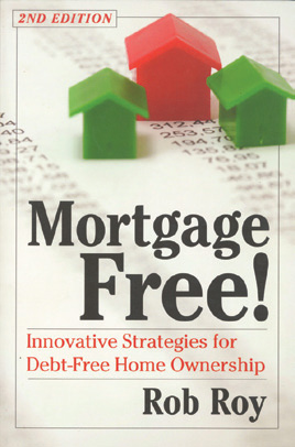 Mortgage free is just one of many books to help people find a debt free self-sufficient lifestyle.