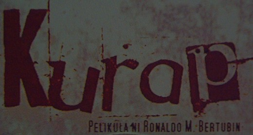 Filipino Indie Film - KURAP (Photo by Travel Man)