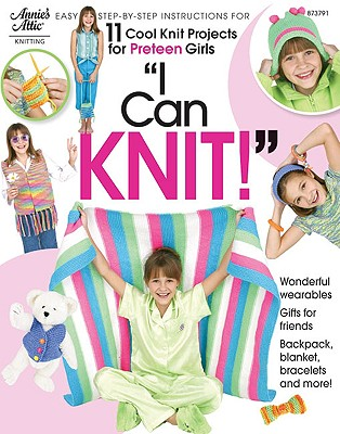 I can't argue with the statement 'cause I totally CAN knit.  Thanks, preteens!