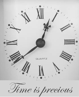 Time is not a thing to be wasted.
