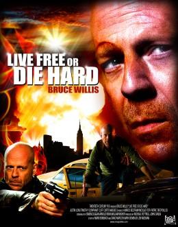 Die Hard 4.0 - Live Free or Die Hard Poster