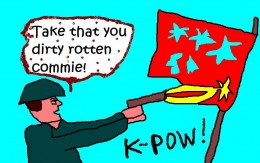 THE GENERAL ATTITUDE TOWARD COMMUNISTS IN THE USA IN THE 1950s AND WELL INTO THE 1960s