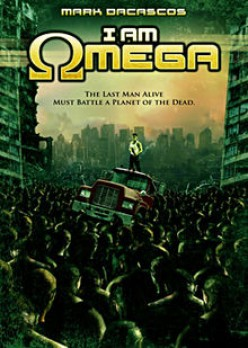 "Great Bad Movies: ""I Am Omega"" (2007)"