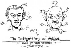 The Indignities of Aging: Male of the Species