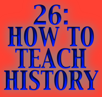 A complementary essay on Improve-Education.org dealing with many of the same ideas but with particular focus on history.