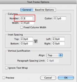 Choose the amount of columns that you need, it doesn't have to be just 3. You can also change the gutter size in this options box.