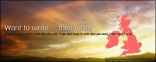 'Basically if you want to write you will write. If you don't want to write then you won't. Either way it is so