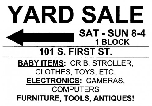 Mock up of a correctly built sale sign, including description of main items, which is not always necessary. No need to be all black, though, color it up!