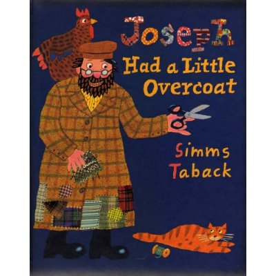 Joseph Had a Little Overcoat by Simms Taback, a children's picture book about a resourceful and thrifty tailor