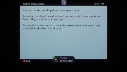 A message will be displayed at the bottom of the screen notifying you when the Netflix app is finished downloading.