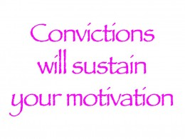 Sustain your convictions