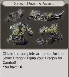 There are four different pieces of Stone Dragon Armor for your to find: Dragon Claw Guards, Dragon Body Armor, Dragon Helmet, and Dragon Tail Guard.