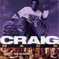 Craig Mack - Project: Funk da World [1994]