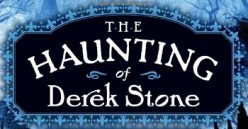 The Haunting of Derek Stone by Tony Abbott