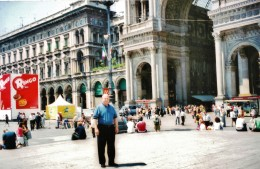 My hubby standing in the Plaza del Duomo with entrance to the Galleria Vittorio Emanuele II behind him.